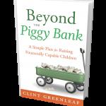 Beyond the Piggy Bank Book by Clint Greenleaf